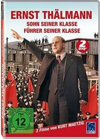 Ernst Thälmann - Sohn seiner Klasse/Führer seiner Klasse