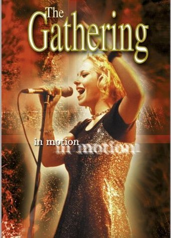The Gathering - In Motion -- via Amazon Partnerprogramm