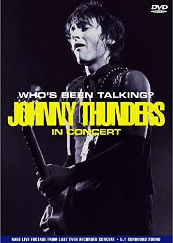 Johnny Thunders - In Concert: Who's been talking? -- via Amazon Partnerprogramm
