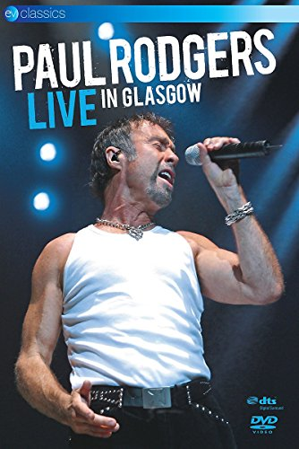 Paul Rodgers - Live in Glasgow -- via Amazon Partnerprogramm