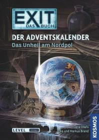 EXIT - Das Buch - Der Adventskalender: Das Unheil am Nordpol (17214)