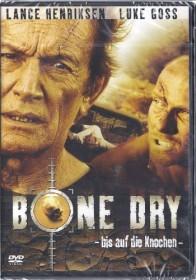 Bone Dry - Bis auf die Knochen