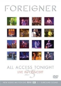 Foreigner - 25: All Access Tonight/Live in Concert