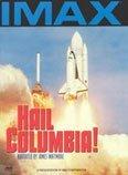 IMAX: Hail Columbia!