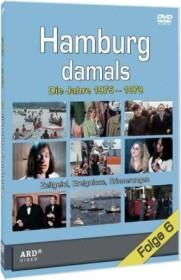 Hamburg damals Folge 6: Die Jahre 1975-1979
