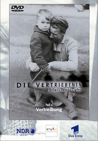 Die Vertriebenen - Hitlers letzte Opfer Vol. 2: Vertreibung -- via Amazon Partnerprogramm