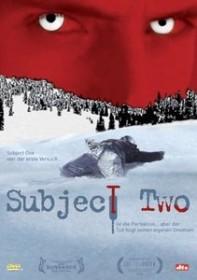 Subject Two - Der Tod hat seine eigenen Gesetze