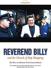Reverend Billy and the Church of Stop Shopping (OmU)