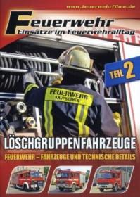 Feuerwehr - Einsätze im Feuerwehralltag: Löschgruppenfahrzeuge