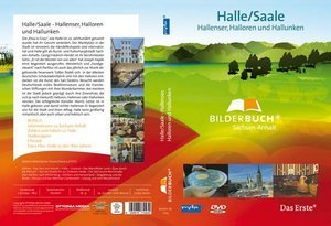 Bilderbuch Deutschland - Sachsen-Anhalt: Halle & Saale Hallenser, Halloren und Hallunken