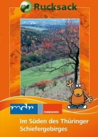 Rucksack: Im Süden des Thüringer Schiefergebirges