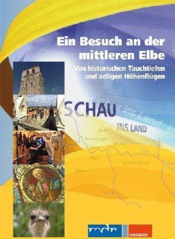 Schau ins Land: Ein Besuch an der mittleren Elbe -- via Amazon Partnerprogramm
