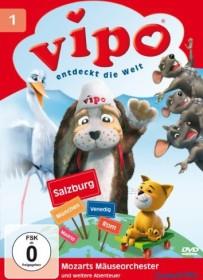 Vipo entdeckt die Welt Vol. 1: Mozarts Mäuseorchester