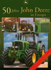 John Deere: 50 Jahre in Europa