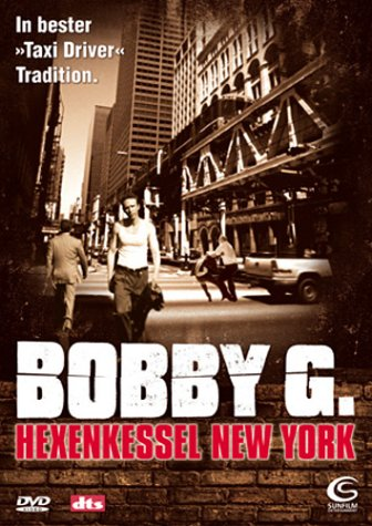 Bobby G. - Hexenkessel New York -- via Amazon Partnerprogramm