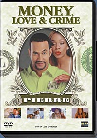 Money, Love & Crime