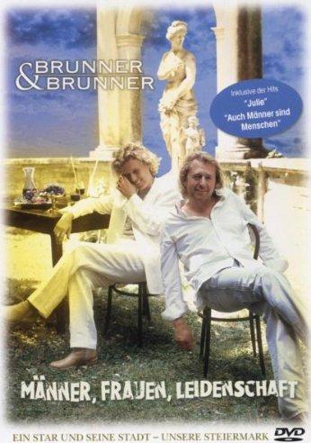 Brunner & Brunner - Männer, Frauen, Leidenschaft -- via Amazon Partnerprogramm