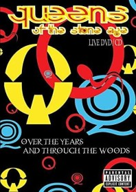 Queens of the Stone Age - Over the Years and through the Wood