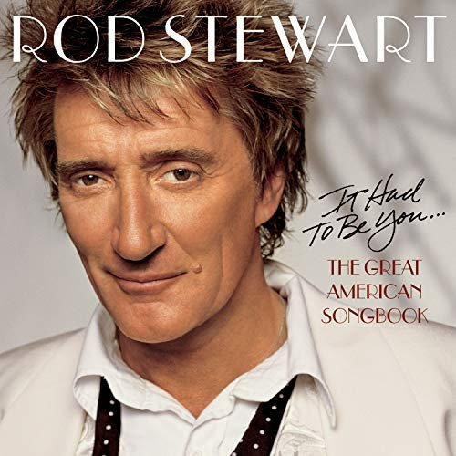 Rod Stewart - It Had To Be You -- via Amazon Partnerprogramm