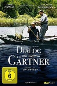 Dialog mit meinem Gärtner (DVD)