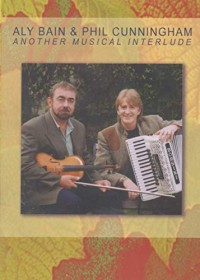 Aly Bain & Phil Cunningham - Another Musical Interlude (DVD)