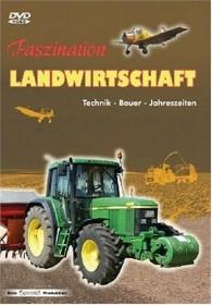 Faszination Landwirtschaft