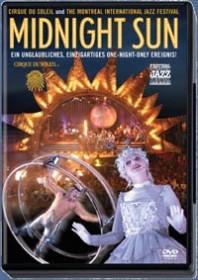 Cirque du Soleil - Midnight Sun