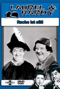 Laurel & Hardy - Rache ist süss