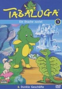 Tabaluga 3 - Ein Drache zuviel, Dunkle Geschäfte -- via Amazon Partnerprogramm