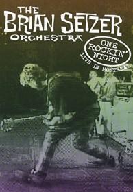 Brian Setzer Orchestra - One Rockin' Night, Live in Montreal