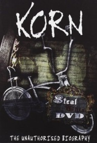 Korn - Steal This DVD, the Unauthorised Biography