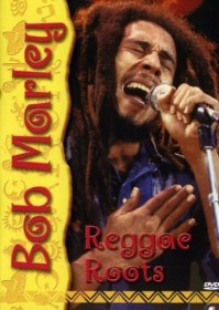 Bob Marley - Reggae Roots (DVD)
