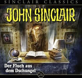 John Sinclair Classics - Folge 26 - Der Fluch aus dem Dschungel