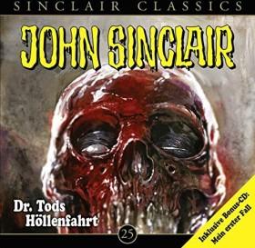 John Sinclair Classics - Folge 25 - Dr. Tods Höllenfahrt