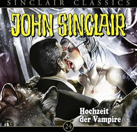 John Sinclair Classics - Folge 24 - Hochzeit der Vampire