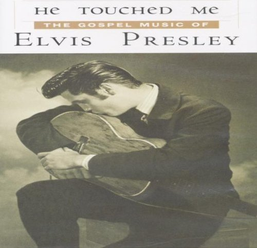 Elvis Presley - He Touched Me -- via Amazon Partnerprogramm