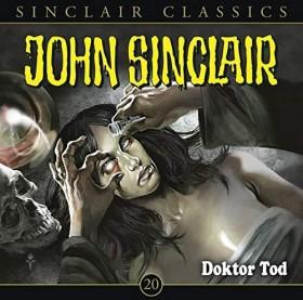John Sinclair Classics - Folge 20 - Doktor Tod