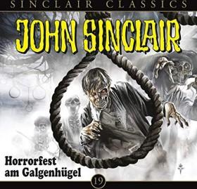 John Sinclair Classics - Folge 19 - Horrorfest am Galgenhügel
