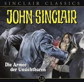 John Sinclair Classics - Folge 18 - Die Armee der Unsichtbaren