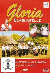 Blaskapelle Gloria - Ein Sommertraum in Mähren (DVD)