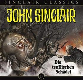John Sinclair Classics - Folge 17 - Die teuflischen Schädel