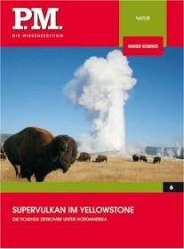 PM Wissensedition: Supervulkan im Yellowstone-Nationalpark (DVD)