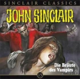 John Sinclair Classics - Folge 15 - Die Bräute des Vampirs