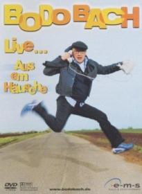 Bodo Bach - Aus 'em Häusche (DVD)
