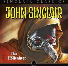 John Sinclair Classics - Folge 12 - Das Höllenheer