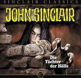 John Sinclair Classics - Folge 7 - Die Töchter der Hölle