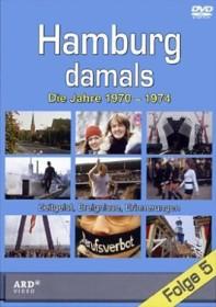 Hamburg damals Folge 5: Die Jahre 1970-1974 (DVD)