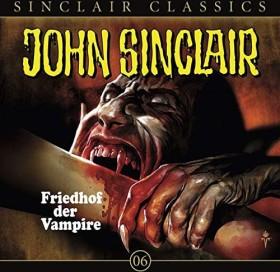 John Sinclair Classics - Folge 6 - Friedhof der Vampire