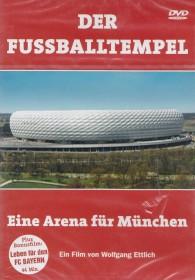 Der Fußballtempel - Eine Arena für München