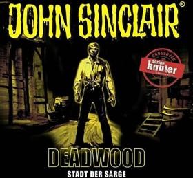 John Sinclair Sonderedition - Folge 11 - Deadwood: Stadt der Särge